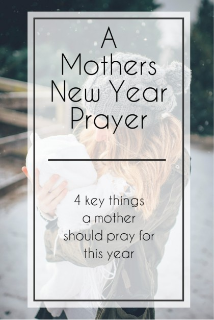 a-mothers-new-year-prayer